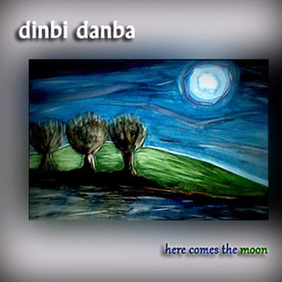 DINBI-DANBA-here-comes.the-moon-donostia